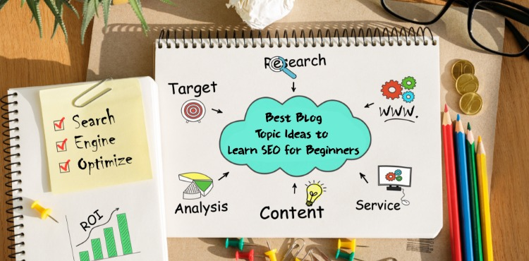 5 Best Blog Topic Ideas to Learn SEO for Beginners